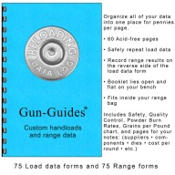 GUN GUIDES CUSTOM HAND- LOADS & RANGE DATA LOG BK