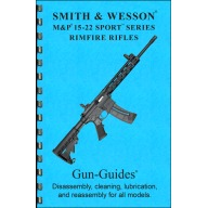 GUN-GUIDES Disassembly & Reassembly Smith & Wesson® M&P® 15-22 Sport™
